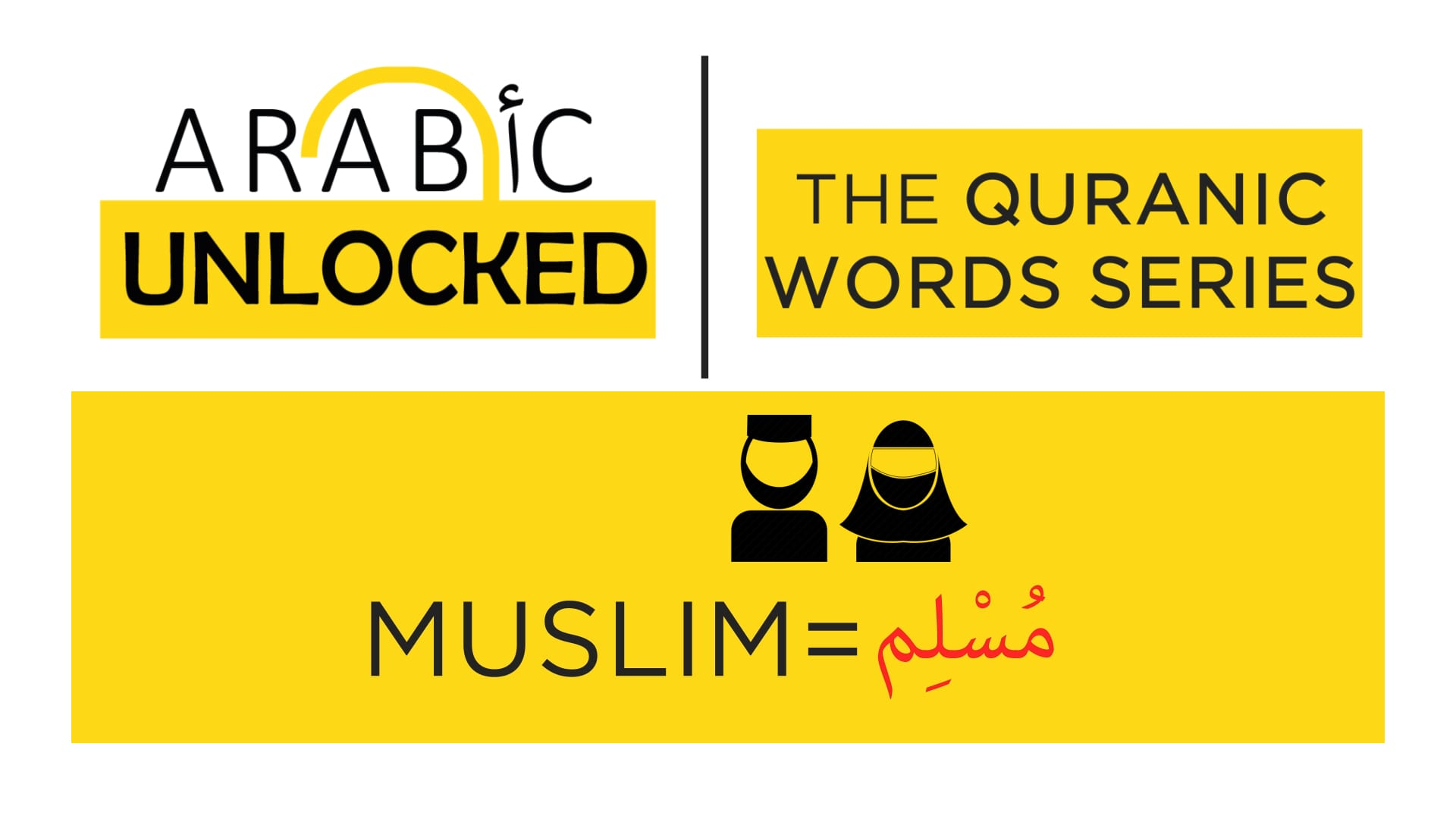 The Quranic Words Series: Muslim